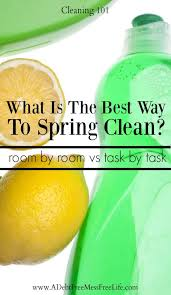 Spring Cleaning Hacks What Is The Best Way To Spring Clean Living Spaces A Mess Free Life