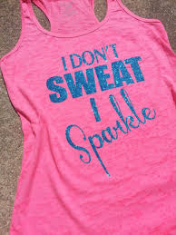 i don t sweat i sparkle i don t sweat i sparkle tank on the hunt