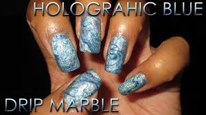 holographic blue drip marble diy nail art tutorial youtube