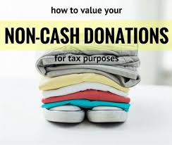 Clothing Donation Tax Deduction Worksheet How To Value Your Non Donations Come Tax