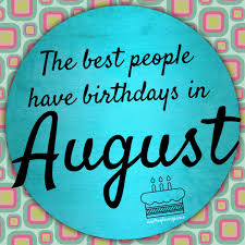 baby s birthday happy birthday to all the august babies just sayin