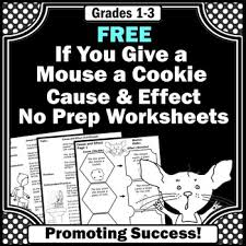 free if you give a mouse a cookie cause and effect worksheets tpt