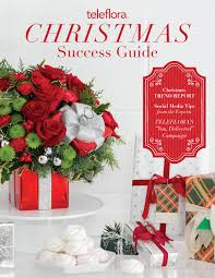 2016 christmas success guide by teleflora issuu