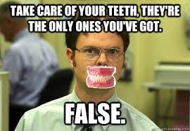 Bad Teeth Meme - best bad teeth meme take care of your teeth they re the only ones