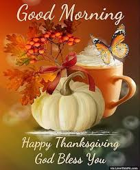 morning happy thanksgiving god bless you pictures photos