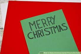 make a christmas card how to make christmas cards if you re not crafty 6 steps