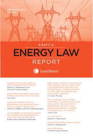lexisnexis owned by pratt u0027s energy law report sample issue september 2014