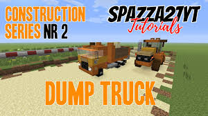 minecraft dump truck construction series 2 dump truck minecraft tutorial youtube