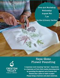 free art workshop on hapa zome flower pounding my creston now