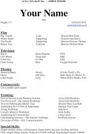 Resume Acting Template by Acting Resume Template Acting Resume Template Build Your Own Now