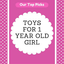 toys for 1 year old birthday christmas gifts in 2017