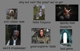 Stalker Meme - visit the zone s t a l k e r know your meme