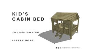 Free Diy Loft Bed Plans by Free Diy Furniture Plans How To Build A Full Sized Cabin Loft