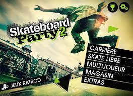 skateboard apk version skateboard 2 android gameplay from ratrod studio