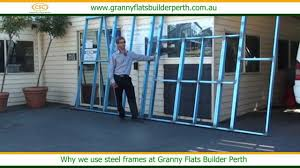 why we use steel frames at granny flat builders youtube