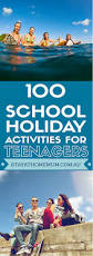 100 holiday activities for teenagers