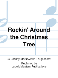 rockin u0027 around the christmas tree sheet music by johnny marks john