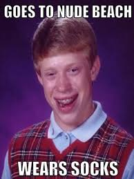 Boy With Braces Meme - goes to nude beach bad luck brian know your meme