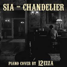 Chandelier Sia Cover Sia Chandelier Instrumental Piano Cover By Reiza Free