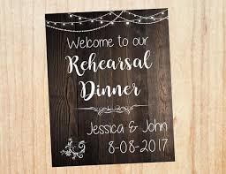 rehearsal dinner decorations rehearsal dinner welcome sign wedding rehearsal dinner