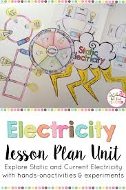 electricity lesson plan unit static electricity science