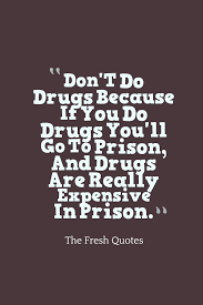 quotes from the bible that promote violence drugs quotes u0026 anti drugs slogans quotes u0026 sayings