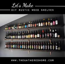 Wooden Shelves Build by Diy Rustic Wood Shelves The Gathered Home