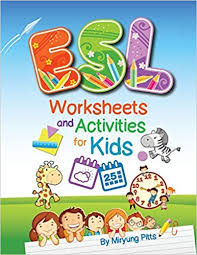 amazon com esl worksheets and activities for kids 9781942116066