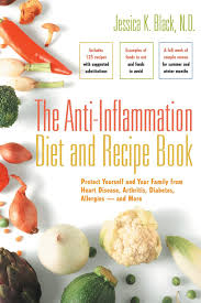 the anti inflammation diet and recipe book protect yourself and