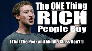 Rich People Meme - the one thing that rich people buy that the poor and middle class