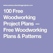 Free Wood Project Plans by 4826 Best Woodworking Plans Images On Pinterest Woodworking
