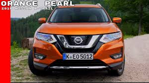 nissan orange orange pearl 2018 nissan x trail youtube