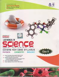 dinesh lab manual in science class x with two practical manuals