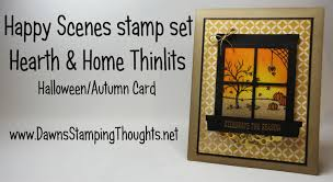 stampin up halloween stamps stampin u0027up happy scenes with hearth u0026 home thinlits halloween