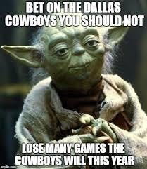 Dallas Cowboys Memes - star wars yoda meme imgflip