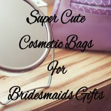 bridesmaids bags cosmetic bags for bridesmaids gifts wedding successes