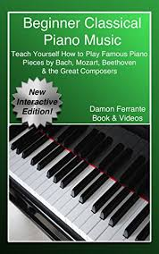 si e piano beginner classical piano teach yourself how to play