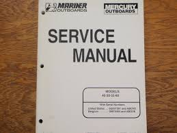 mercury outboard service manual 40 45 50 60hp serial og531301 and