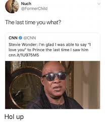Stevie Wonder Memes - nuch the last time you what cnn cnn stevie wonder i m glad i was