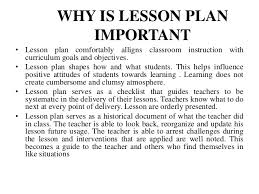 importance of lesson planwhat is a lesson plan and why is it