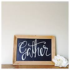 Chalkboard Home Decor by Wooden Framed Chalkboard Slate Gather Calligraphy Wedding Home