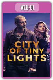 city of tiny lights city of tiny lights 2016 720p webrip mega yourmovie org