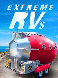 watch extreme rvs episodes season 2 tvguide com