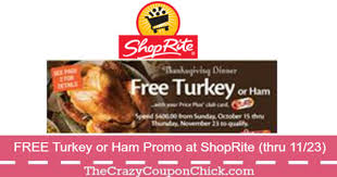 back again at shoprite free turkey or ham for your thanksgiving