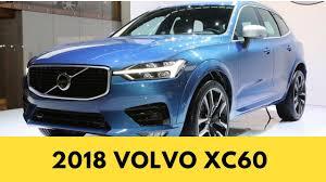 Volvo Xc60 New Shape New 2018 Volvo Xc60 Interior U0026 Exterior Youtube