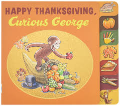 a paragraph about thanksgiving happy thanksgiving curious george tabbed board book h a rey