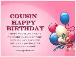 Wishing You A Happy Birthday Quotes Birthday Wishes For Cousin Wordings And Messages