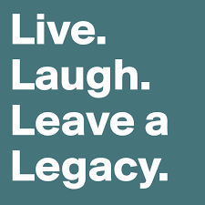 Live Laugh Love Signs Live Laugh Leave A Legacy Steven Covey Business Quotes For