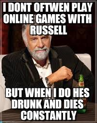 Russell Meme - i dont oftwen play online games with russell on memegen