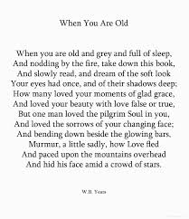 wb yeats sample essay w b yeats when you are old my favorite poem possibly ever i w b yeats when you are old my favorite poem possibly ever i uses